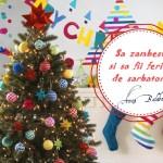 8 dorințe magice de sărbători